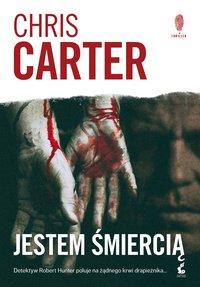 Jestem śmiercią - Chris Carter - ebook