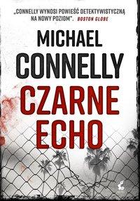 Czarne echo - Michael Connelly - ebook