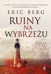 Ruiny na wybrzeżu - Eric Berg - ebook