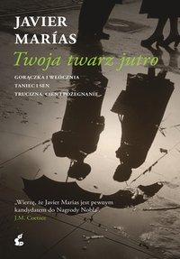 Twoja twarz jutro - Javier Marias - ebook