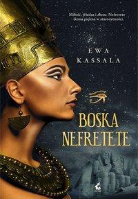 Boska Nefretete - Ewa Kassala - ebook