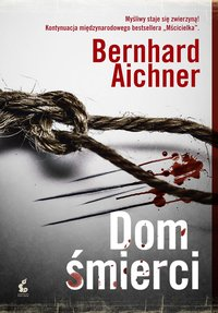 Dom śmierci - Bernhard Aichner - ebook