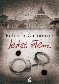 Jesteś złem - Roberto Costantini - ebook