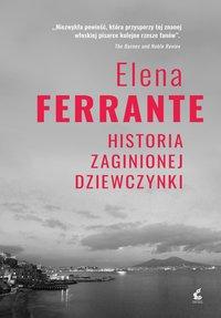 Historia zaginionej dziewczynki - Elena Ferrante - ebook