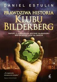 Prawdziwa historia Klubu Bilderberga