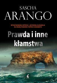 Prawda i inne kłamstwa - Sascha Arango - ebook