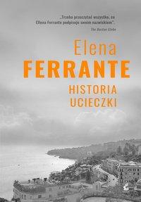 Historia ucieczki - Elena Ferrante - ebook