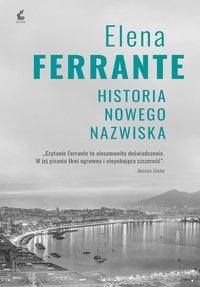 Historia nowego nazwiska - Elena Ferrante - ebook