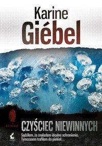 Czyściec niewinnnych - Karine Giebel - ebook