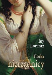 Córka nierządnicy - Iny Lorentz - ebook