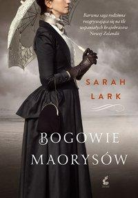 Bogowie Maorysów - Sarah Lark - ebook