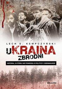 UKraina zbrodni - Lech Stanisław Kempczyński - ebook