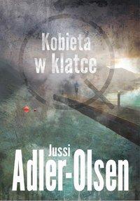 Kobieta w klatce - Jussi Adler-Olsen - ebook