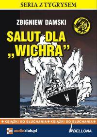 Salut dla Wichra - Zbigniew Damski - audiobook