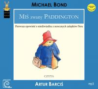 Miś zwany Paddington - Michael Bond - audiobook