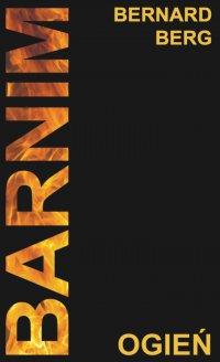 Barnim. Ogień - Bernard Berg - audiobook