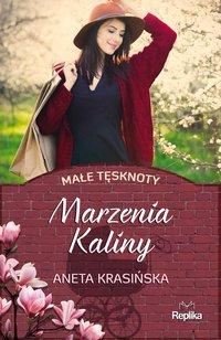 Marzenia Kaliny - Aneta Krasińska - ebook