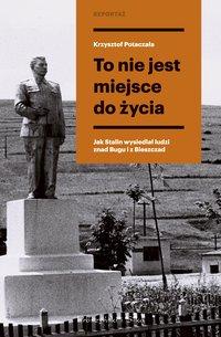 To nie jest miejsce do życia - Krzysztof Potaczała - ebook