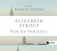 Mam na imię Lucy - Elizabeth Strout - audiobook