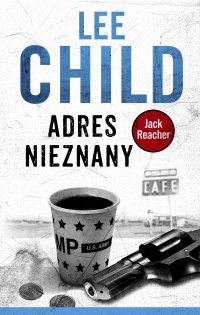 Jack Reacher. Adres nieznany - Lee Child - ebook