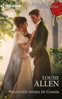 Niezwykłe święta sir Granta - Louise Allen - ebook