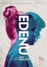 Dzieci Edenu - Joey Graceffa - ebook