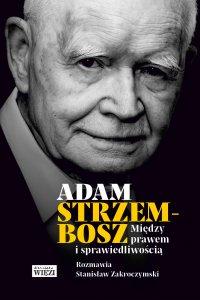 Między prawem i sprawiedliwością - Adam Strzembosz - ebook