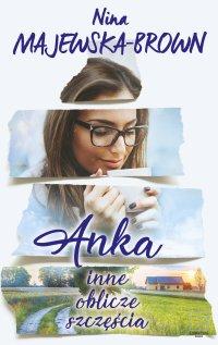 Anka - Nina Majewska-Brown - ebook