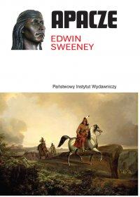Apacze - Edwin Sweeney - ebook