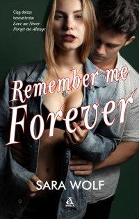 Remember Me Forever - Sara Wolf - ebook