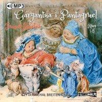 Gargantua i Pantagruel - Francois Rabelais - audiobook