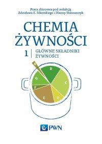 Chemia żywności. Tom 1