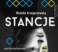 Stancje - Wioletta Grzegorzewska - audiobook