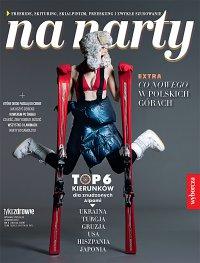 Tylko Zdrowie. Wydanie Specjalne 6/2017 Na narty