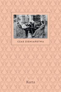 Czas ziemiaństwa. Koniec XIX wieku – 1945 - Anna Richter - ebook