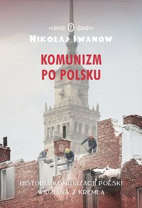 Komunizm po polsku