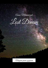 Lost Dream - Anna Mariańczuk - ebook