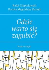 Gdzie wartosię zagubić? - Rafał Ciepielowski - ebook