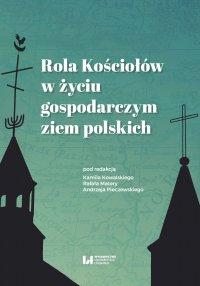 Rola Kościołów w życiu gospodarczym ziem polskich - Kamil Kowalski - ebook
