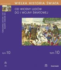 Wielka historia świata. Tom X. Świat od Wiosny Ludów do I wojny światowej - Stanisław Grodziski - ebook