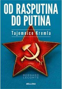 Od Rasputina do Putina - Bernard Lacomte - ebook