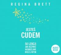 Jesteś cudem - Regina Brett - audiobook