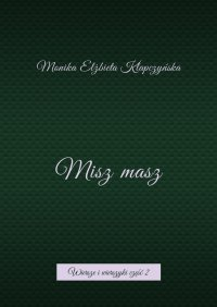 Miszmasz - Monika Klapczyńska - ebook