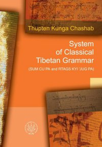 System of Classical Tibetan Grammar