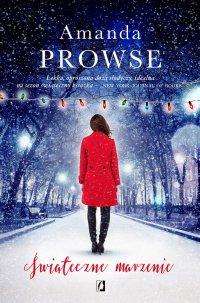 Świąteczne marzenie - Amanda Prowse - ebook