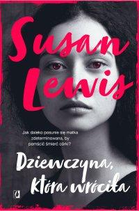 Dziewczyna, która wróciła - Susan Lewis - ebook