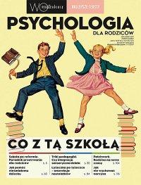 Psychologia dla rodziców 8/2017. Wysokie Obcasy. Wydanie specjalne - Opracowanie zbiorowe - eprasa