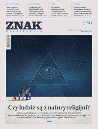 Miesięcznik ZNAK nr 751: Czy ludzie są z natury religijni? - Opracowanie zbiorowe - eprasa