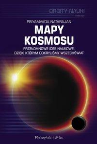 Mapy kosmosu - Priyamvada Natarajan - ebook