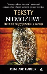 Teksty niemożliwe, które nie mogły powstać, a istnieją - Reinhard Habeck - ebook